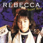 五反田名曲アルバム15:One More Kiss / REBECCA (レベッカ)